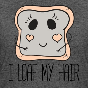I Loaf My Hair by Curl Centric - Women's 50/50 T-Shirt
