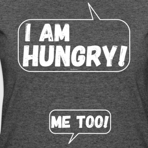 Funny for pregnant Women: I am Hungry Me Too! - Women's 50/50 T-Shirt