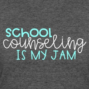 School Counseling is my Jam - Women's 50/50 T-Shirt