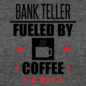 Bank Teller Fueled By Coffee - Women's 50/50 T-Shirt