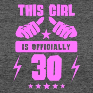 This Girl Is Officially 30 - Women's 50/50 T-Shirt