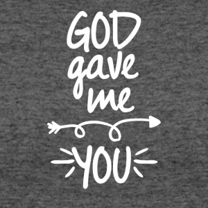 God gave me you (right arrow) - Women's 50/50 T-Shirt