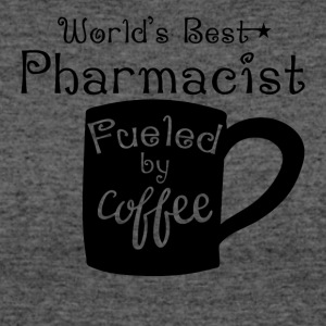 World's Best Pharmacist Fueled By Coffee - Women's 50/50 T-Shirt