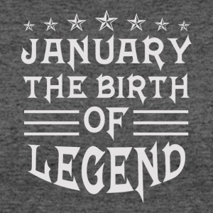 January The Birth of Legend - Women's 50/50 T-Shirt