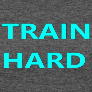 TRAIN HARD TEAL - Women's 50/50 T-Shirt