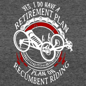 Retirement Plan I Plan On Recumbent Riding Shirt - Women's 50/50 T-Shirt
