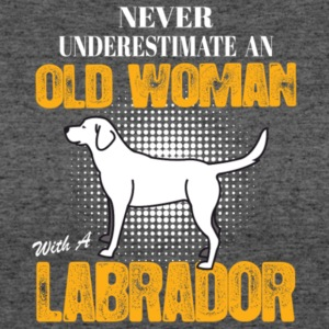 An Old Woman With A Labrador T Shirt - Women's 50/50 T-Shirt