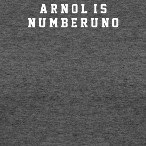 Arnold Is Numero Uno - Women's 50/50 T-Shirt