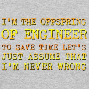 I m engineer and I m never wrong - Women's 50/50 T-Shirt