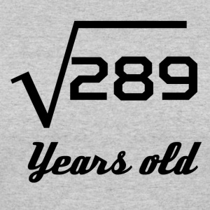 Square Root Of 289 17 Years Old - Women's 50/50 T-Shirt
