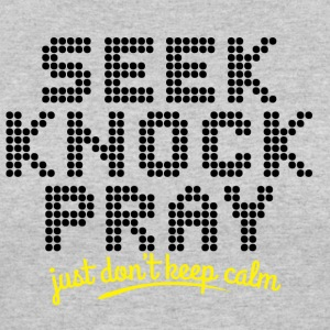 Seek, Knock and Pray - Women's 50/50 T-Shirt