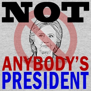 Not Anybody's President - Women's 50/50 T-Shirt