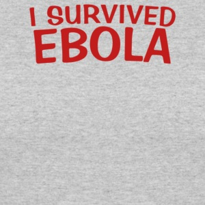 I Survived Ebola - Women's 50/50 T-Shirt
