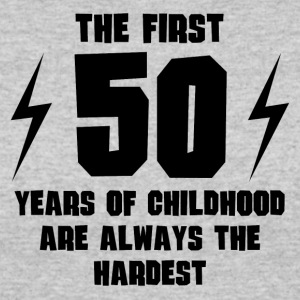 The First 50 Years Of Childhood - Women's 50/50 T-Shirt