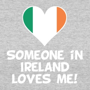 Someone In Ireland Loves Me - Women's 50/50 T-Shirt