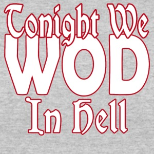 WOD in Hell - Women's 50/50 T-Shirt