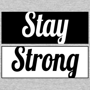 Stay Strong - Women's 50/50 T-Shirt