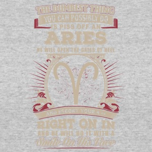 You can possibly do is piss off Aries - Women's 50/50 T-Shirt