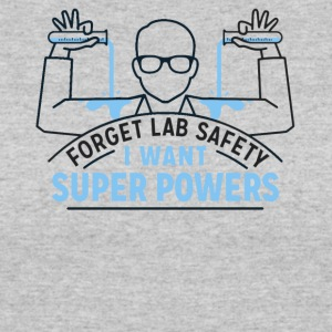 Forget Lab safety - Women's 50/50 T-Shirt