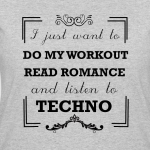 Workout, read romance and listen to techno - Women's 50/50 T-Shirt