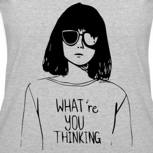 WHAT'RE YOU THINKING - Women's 50/50 T-Shirt
