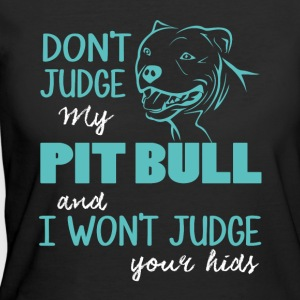 Don't Judge My Pit Bull T Shirt - Women's 50/50 T-Shirt