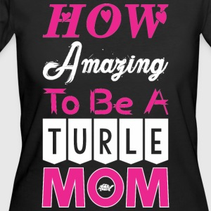 How Amazing To Be A Turle Mom - Women's 50/50 T-Shirt