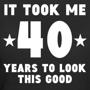 It Took Me 40 Years To Look This Good - Women's 50/50 T-Shirt