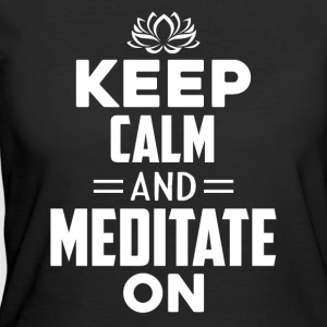 Keep calm And Meditate On Shirt - Women's 50/50 T-Shirt
