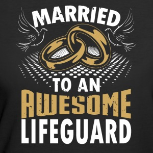 Married To An Awesome Lifeguard - Women's 50/50 T-Shirt