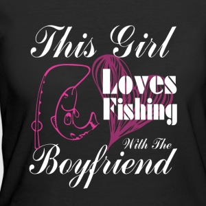 This Girl Loves Fishing With The Boyfriend T Shirt - Women's 50/50 T-Shirt