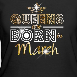 Queens are born in March - Gold - Women's 50/50 T-Shirt