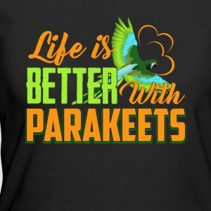 Life Is Better With Parakeets Shirt - Women's 50/50 T-Shirt