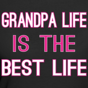 Grandpa Life Is The Best Life - Women's 50/50 T-Shirt