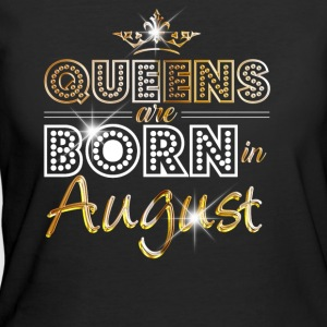 Queens are born in August - Gold - Women's 50/50 T-Shirt