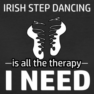 Irish Step-dancing is my therapy - Women's 50/50 T-Shirt
