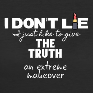 I don't lie I just give the truth a makeover - Women's 50/50 T-Shirt