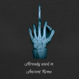 Middlefinger - Already used in Ancient Rome - Women's 50/50 T-Shirt