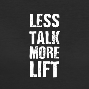Less talk more lift - Women's 50/50 T-Shirt