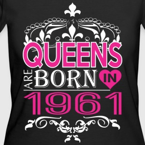 Queens Are Born In 1961 Happy Mothers Day - Women's 50/50 T-Shirt