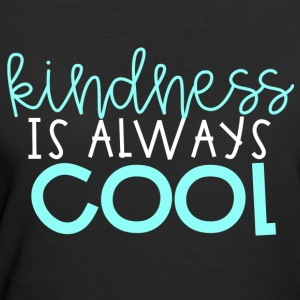 Kindness is Always Cool - Women's 50/50 T-Shirt
