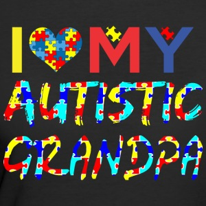 I Love My Autistic Grandpa Autism Awareness - Women's 50/50 T-Shirt