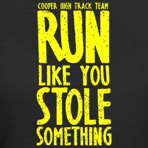 Cooper High Track Team Run Like You Stole Somethin - Women's 50/50 T-Shirt