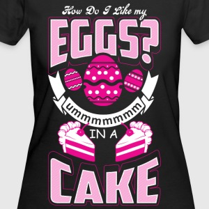 Eggs In A Cake - Baking - Women's 50/50 T-Shirt