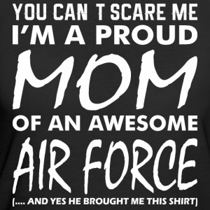 Cant Scare Me Proud Mom Awesome Air Force - Women's 50/50 T-Shirt