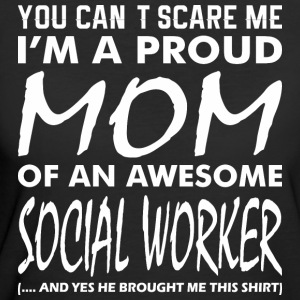 Cant Scare Me Proud Mom Awesome Social Worker - Women's 50/50 T-Shirt