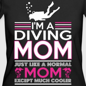 Im Diving Mom Like Normal Mom Except Cooler - Women's 50/50 T-Shirt