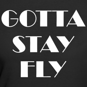 Gotta Stay Fly - Women's 50/50 T-Shirt