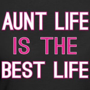 Aunt Life Is The Best Life - Women's 50/50 T-Shirt