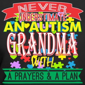Never Underestimate Autism Grandma Prayer & Plan - Women's 50/50 T-Shirt